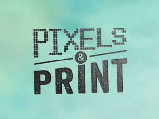 Changing the World with Pixels & Print